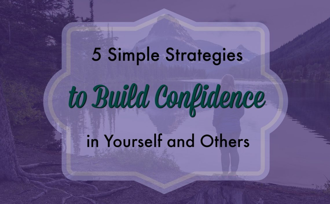 build-confidence-in-yourself-and-others