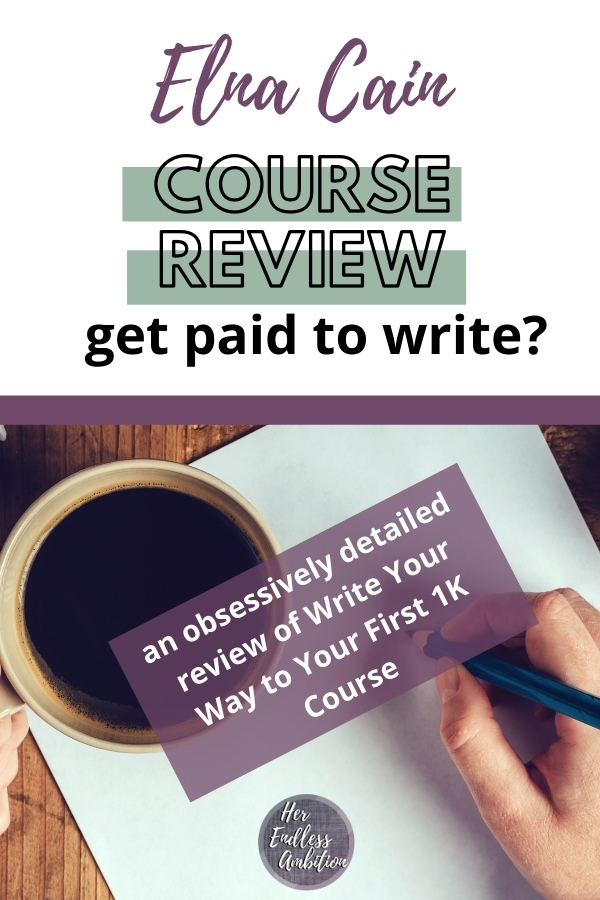 Elna Cain Course Review Pinterest Image.  Get paid to write?