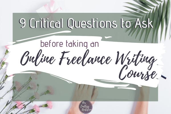 9 critical questions Online Freelance writing course feature image
