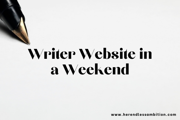 Write Website in a Weekend text overlay over image of pen on paper.